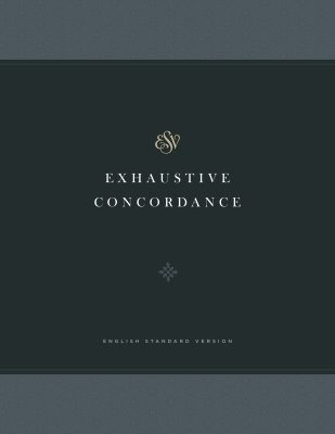 ESV Exhaustive Concordance (Hard Cover)