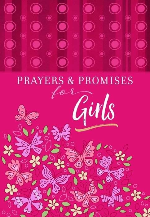 Prayers and Promises for Girls (Paperback)