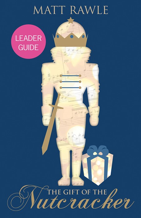 The Gift of the Nutcracker Leader Guide (Paperback)