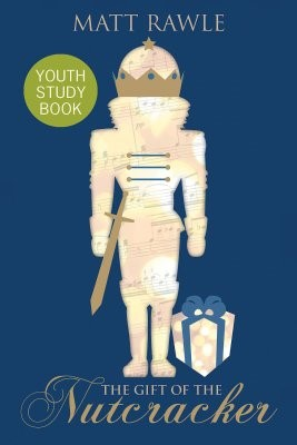 The Gift of the Nutcracker Youth Study Book (Paperback)