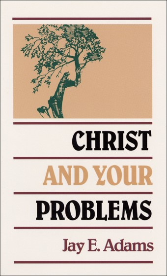 Christ and Your Problems (Paper Back)