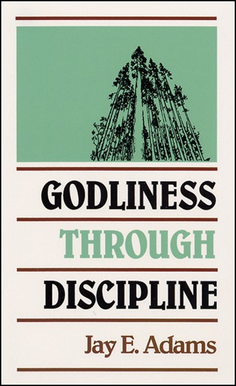 Godliness Through Discipline (Paper Back)