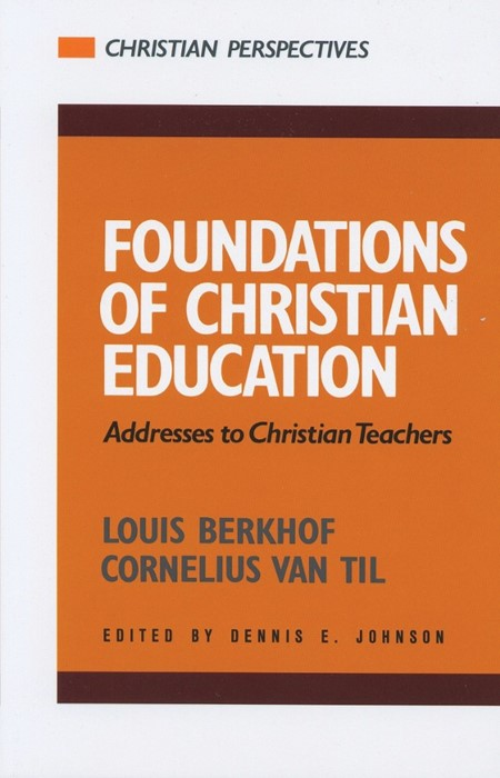 Foundations of Christian Education (Paper Back)
