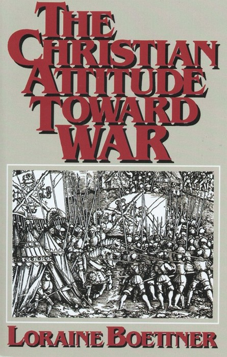 The Christian Attitude Toward War (Paperback)