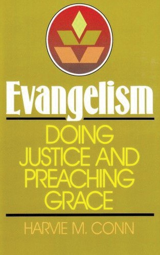 Evangelism: Doing Justice and Preaching Grace (Paperback)