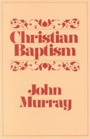Christian Baptism (Paper Back)