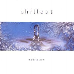 Chillout Meditation CD (CD- Audio)