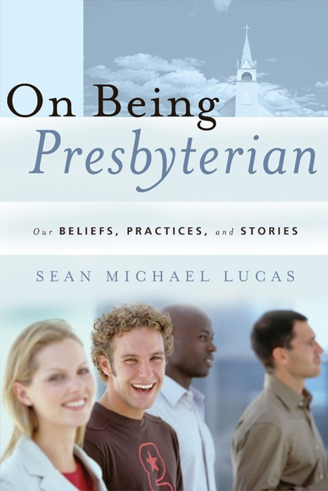 On Being Presbyterian (Paper Back)