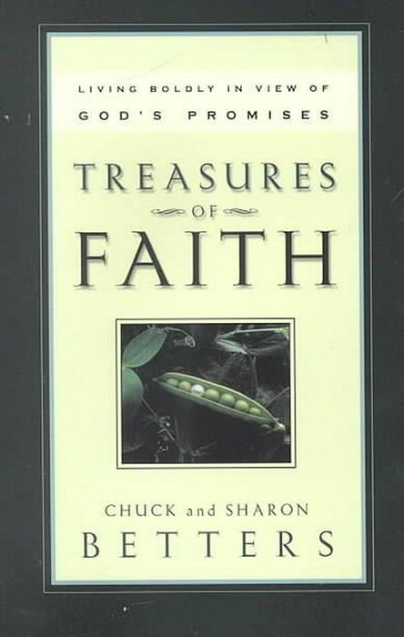 Treasures of Faith: Living Boldly in View of God's Promises (Paper Back)