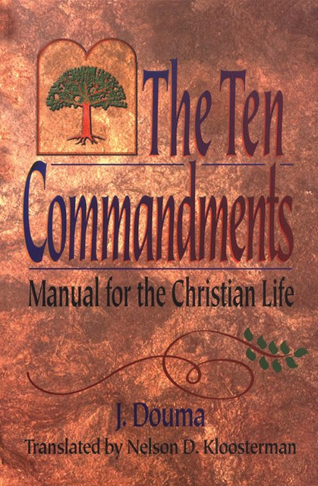 The Ten Commandments: Manual for the Christian Life (Paper Back)
