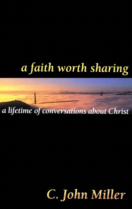 Faith Worth Sharing, A (Paperback)