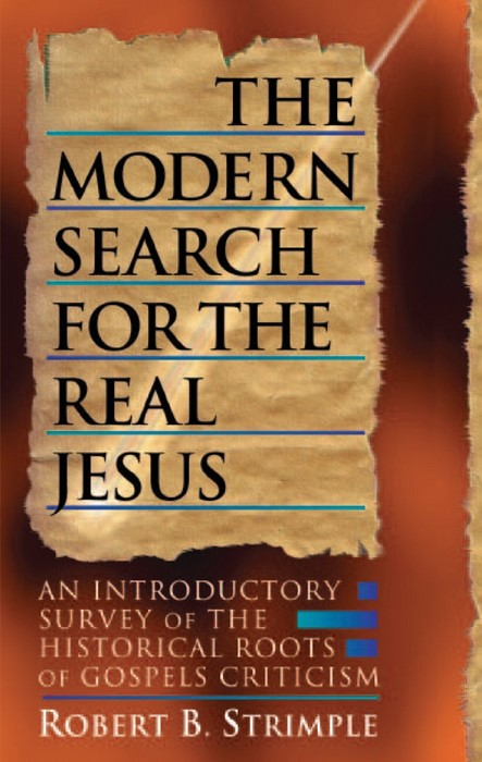 The Modern Search for the Real Jesus (Paperback)