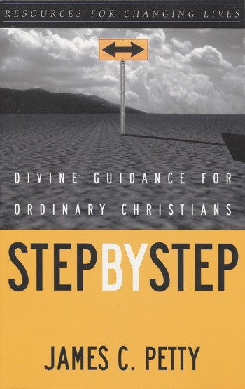 Step by Step: Divine Guidance for Ordinary Christians (Paper Back)