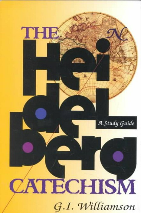 Heidelberg Catechism, The: A Study Guide (Paper Back)