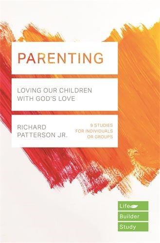 Lifebuilder: Parenting (Paperback)