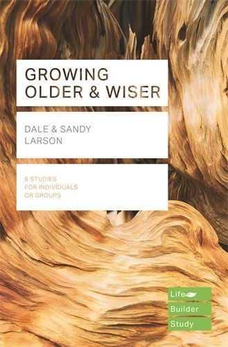 Lifebuilder: Growing Older And Wiser (Paperback)