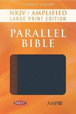 NKJV Amplified Parallel Bible, Large Print (Imitation Leather)