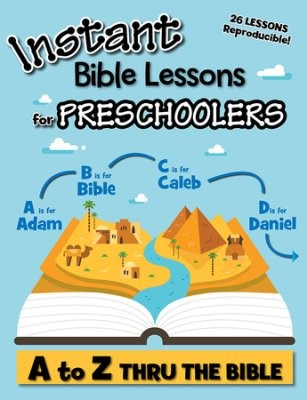 Instant Bible Lessons For Preschoolers (Paper Back)