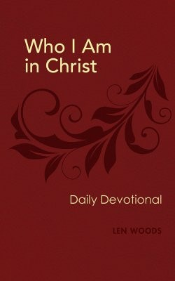 Who Am I In Christ Daily Devotional (Paper Back)
