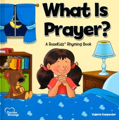What Is Prayer? (Hard Cover)