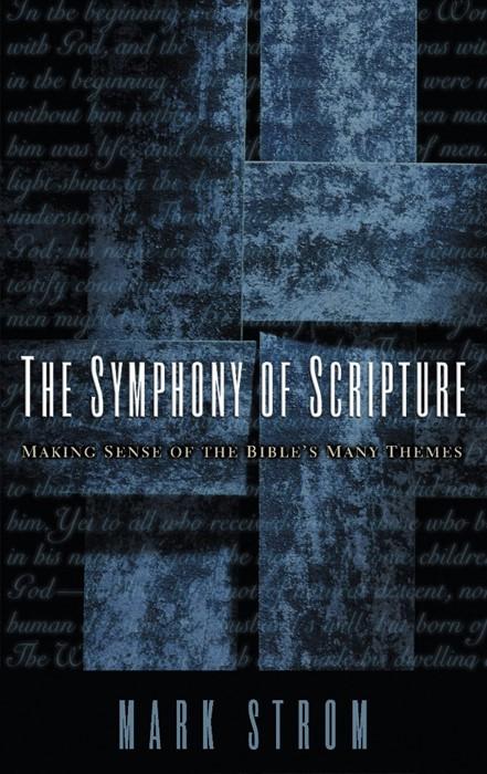 Symphony of Scripture (Paperback)