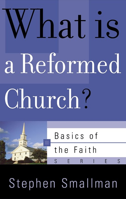 What is a Reformed Church? (Paper Back)