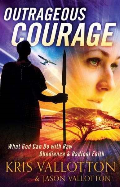 Outrageous Courage (Paperback)
