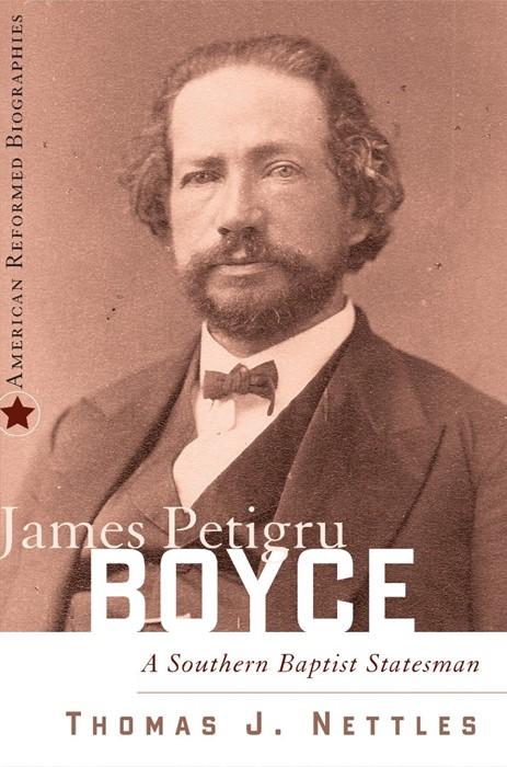James Petigru Boyce (Paperback)