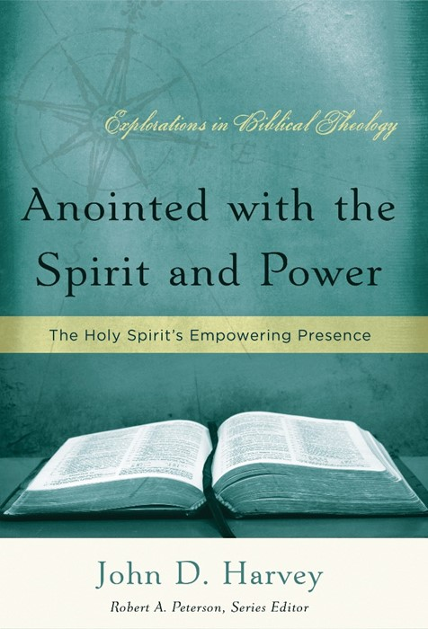 Anointed with the Spirit and Power (Paperback)