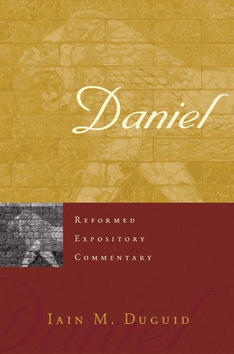 Reformed Expository Commentary: Daniel (Hard Cover)