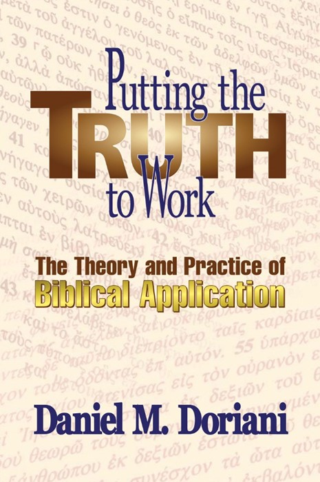 Putting the Truth To Work (Paperback)