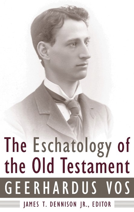 Eschatology of the Old Testament (Paper Back)