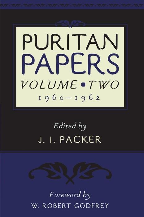 Puritan Papers: Vol. 2, 1960-1962 (Paperback)