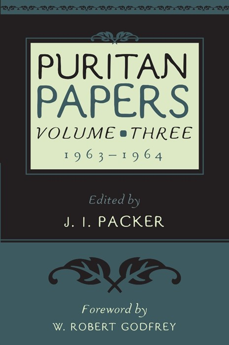 Puritan Papers: Vol. 3, 1963-1964 (Paperback)