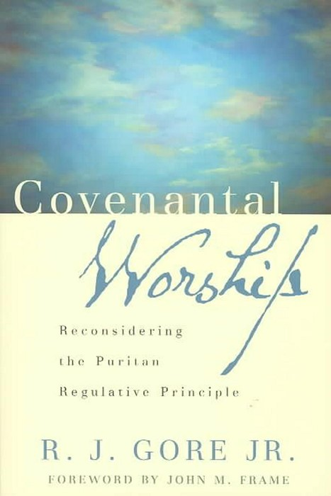 Covenantal Worship (Paper Back)