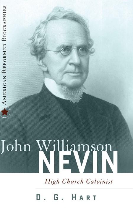 John Williamson Nevin (Paper Back)
