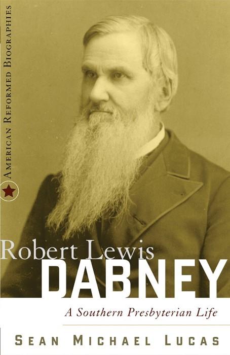 Robert Lewis Dabney (Paper Back)