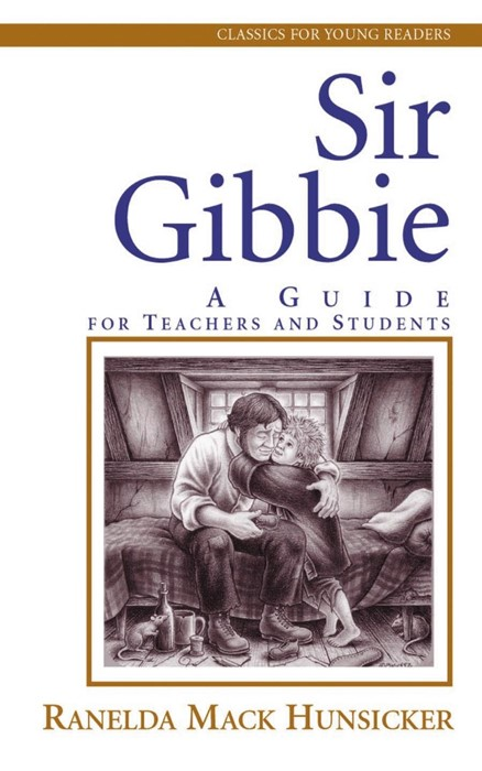 Sir Gibbie: A Guide for Teachers and Students (Paperback)