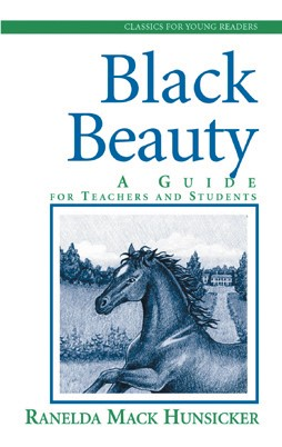 Black Beauty: A Guide for Teachers and Students (Paperback)