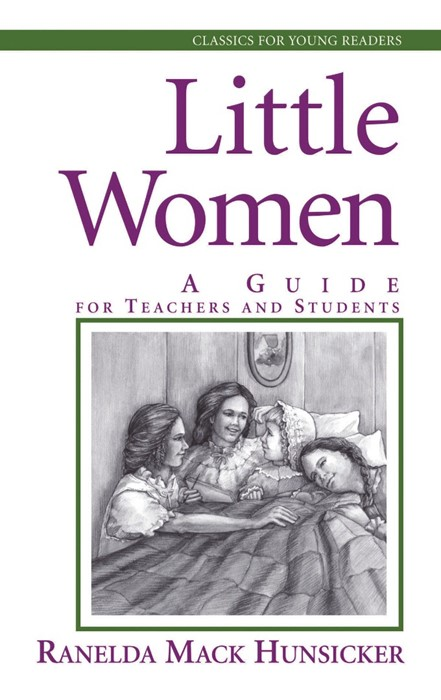 Little Women: A Guide for Teachers and Students (Paperback)