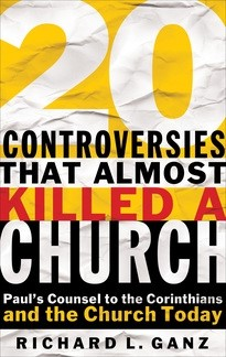 20 Controversies That Almost Killed A Church (Paper Back)