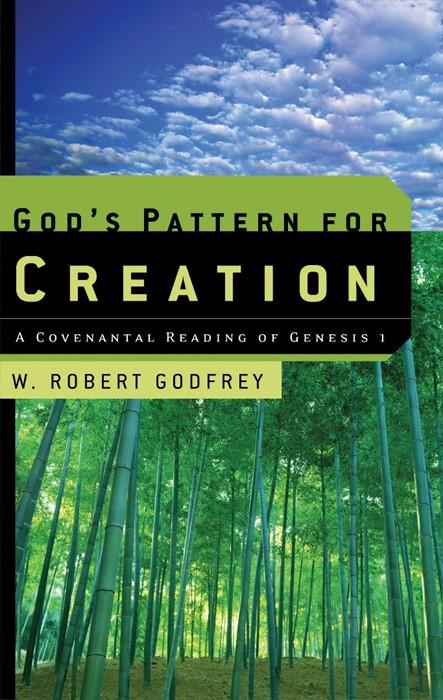 God's Pattern for Creation (Paperback)