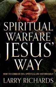 Spiritual Warfare Jesus' Way (Paperback)