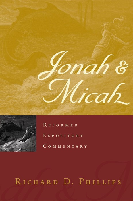 Reformed Expository Commentary: Jonah & Micah (Hard Cover)