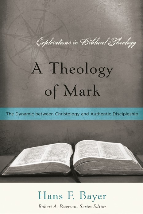 Theology of Mark, A (Paper Back)