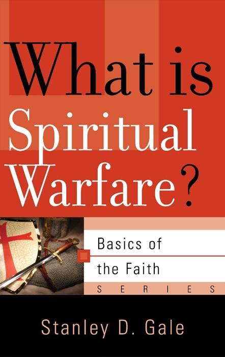 What is Spiritual Warfare? (Paperback)