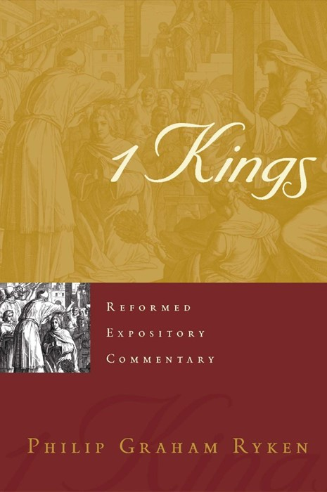 Reformed Expository Commentary: 1 Kings (Hard Cover)