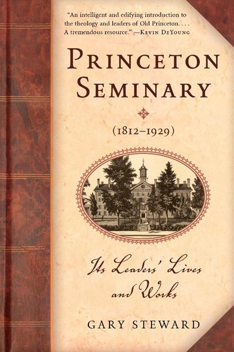 Princeton Seminary (1812–1929) (Paper Back)