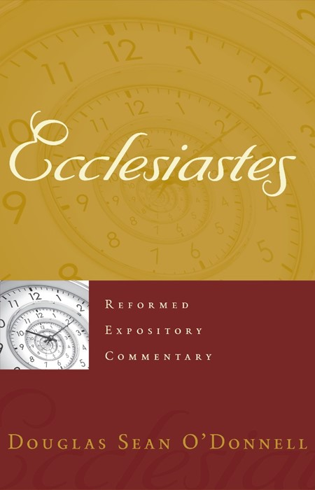 Reformed Expository Commentary: Ecclesiastes (Hard Cover)
