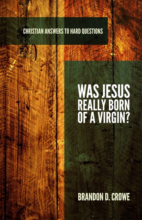 Was Jesus Really Born of a Virgin? (Paper Back)